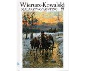 Szczegóły książki WIERUSZ-KOWALSKI. MALARSTWO