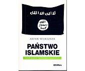 Szczegóły książki PAŃSTWO ISLAMSKIE. NARODZINY NOWEGO KALIFATU?