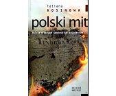 Szczegóły książki POLSKI MIT
