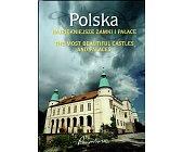 Szczegóły książki POLSKA NAJPIĘKNIEJSZE ZAMKI I PAŁACE