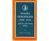 Szczegóły książki POLSKA ODRODZONA 1918-1939