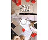 Szczegóły książki WSZYSTKO CO WIEM O MIŁOŚCI