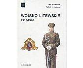 Szczegóły książki WOJSKO LITEWSKIE 1918 - 1940