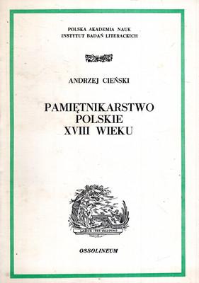 PAMIĘTNIKARSTWO POLSKIE XVIII WIEKU