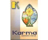 Szczegóły książki KARMA - ODPOWIEDZIALNOŚĆ ZA WŁASNE ŻYCIE