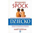 Szczegóły książki DZIECKO PIELĘGNACJA I WYCHOWANIE