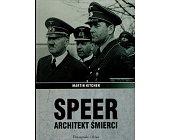 Szczegóły książki SPEER ARCHITEKT ŚMIERCI