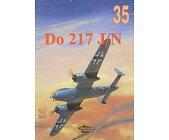 Szczegóły książki MILITARIA ZESZYT 35 - DORNIER 217 J/N