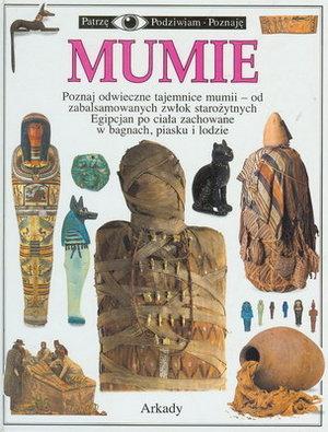 MUMIE (PATRZĘ, PODZIWIAM, POZNAJĘ)
