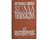 Szczegóły książki SUMA TEOLOGICZNA - 17 - ROZTROPNOŚĆ