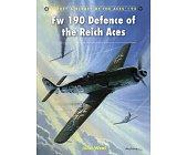 Szczegóły książki FW 190 DEFENCE OF THE REICH ACES (OSPREY AIRCRAFT OF THE ACES 92)
