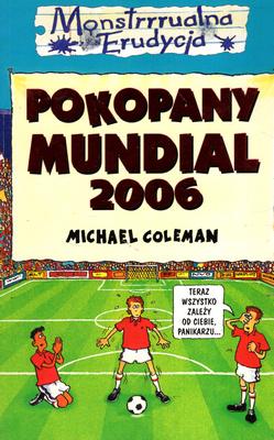 MONSTRRRUALNA ERUDYCJA - POKOPANY MUNDIAL 2006