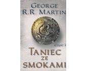 Szczegóły książki TANIEC ZE SMOKAMI - 2 TOMY