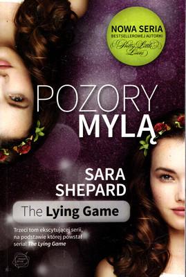 THE LYING GAME - POZORY MYLĄ