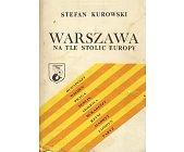 Szczegóły książki WARSZAWA NA TLE STOLIC EUROPY