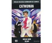 Szczegóły książki CATWOMAN: WIELKI SKOK SELINY
