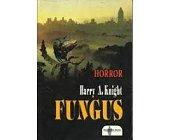 Szczegóły książki FUNGUS