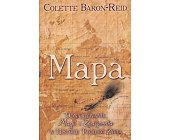 Szczegóły książki MAPA. ODNAJDYWANIE MAGII I ZNACZENIA W HISTORII TWOJEGO ŻYCIA
