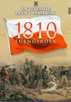 FUENGIROLA 1810 (ZWYCIĘSKIE BITWY POLAKÓW, TOM 20)