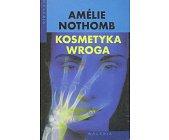 Szczegóły książki KOSMETYKA WROGA