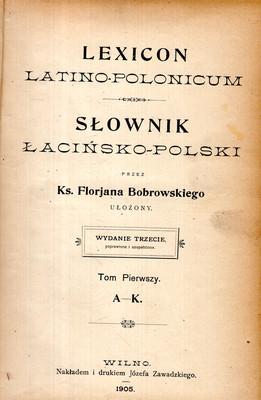 SŁOWNIK ŁACIŃSKO - POLSKI - 2 TOMY