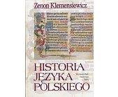 Szczegóły książki HISTORIA JĘZYKA POLSKIEGO