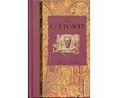 Szczegóły książki CELTOWIE