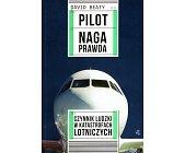 Szczegóły książki PILOT. NAGA PRAWDA
