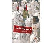 Szczegóły książki RUSKI EKSTREM (BIEGUNY)