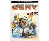 Szczegóły książki GENY - BOMBA ZEGAROWA
