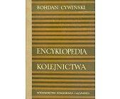 Szczegóły książki ENCYKLOPEDIA KOLEJNICTWA