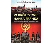 Szczegóły książki W KRÓLESTWIE HANSA FRANKA
