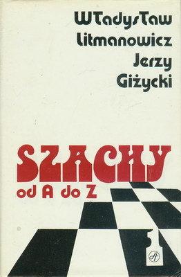 SZACHY OD A DO Z - 2 TOMY
