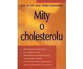 Szczegóły książki MITY O CHOLESTEROLU