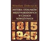 Szczegóły książki HISTORIA STOSUNKÓW MIĘDZYNARODOWYCH W CZASACH NOWOŻYTNYCH ...