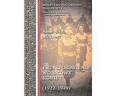 Szczegóły książki PRZYSPOSOBIENIE WOJSKOWE KOBIET 1922-1939