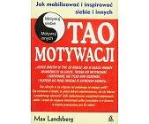 Szczegóły książki TAO MOTYWACJI