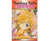 Szczegóły książki KAMIKAZE KAITO JEANNE. TOM 3