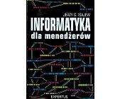 Szczegóły książki INFORMATYKA DLA MENEDŻERÓW