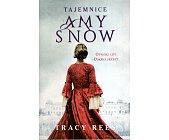 Szczegóły książki TAJEMNICE AMY SNOW