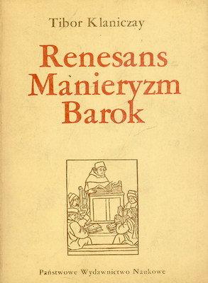 RENESANS, MANIERYZM, BAROK