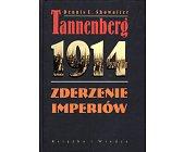 Szczegóły książki TANNENBERG 1914. ZDERZENIE IMPERIÓW