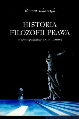 HISTORIA FILOZOFII PRAWA W RETROSPEKTYWIE PRAWA NATURY