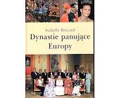 Szczegóły książki DYNASTIE PANUJĄCE EUROPY