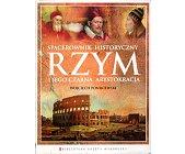 Szczegóły książki SPACEROWNIK HISTORYCZNY - RZYM I JEGO CZARNA ARYSTOKRACJA
