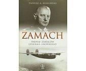 Szczegóły książki ZAMACH - TROPEM ZABÓJCÓW GENERAŁA SIKORSKIEGO