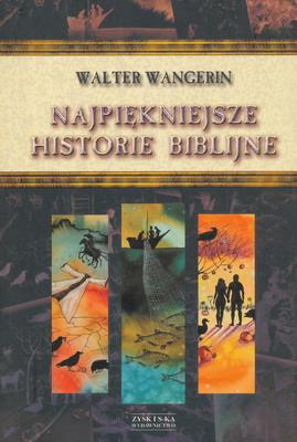 NAJPIĘKNIEJSZE HISTORIE BIBLIJNE