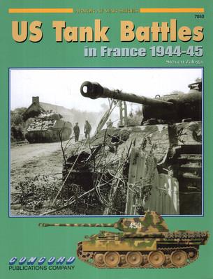 US TANK BATTLES IN FRANCE 1944-45 (ARMOR AT WAR SERIES 7050)