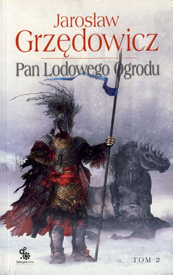 PAN LODOWEGO OGRODU - TOM 2