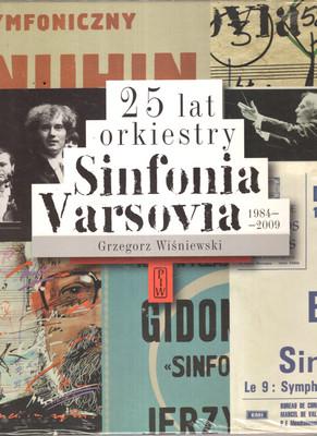 25 LAT ORKIESTRY SINFONIA VARSOVIA 1984 - 2009